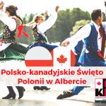 Coroczne Święto Polonii w Albercie!